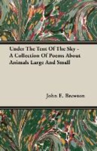 Under The Tent Of The Sky - A Collection Of Poems About Animals