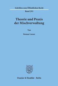 Theorie und Praxis der Mischverwaltung