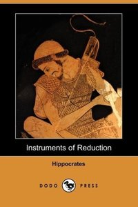 Instruments of Reduction (Dodo Press)