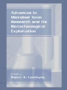 Advances in Microbial Toxin Research and Its Biotechnological Ex