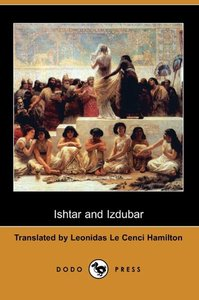Ishtar and Izdubar (Dodo Press)