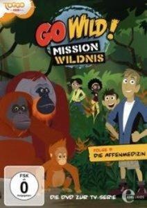 Go Wild! - Mission Wildnis 09. Die Affenmedizin