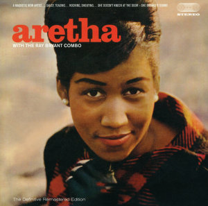 Aretha With The Ray Bryant Combo