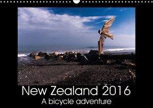 New Zealand 2016 - A bike adventure (Wall Calendar 2016 DIN A3 L