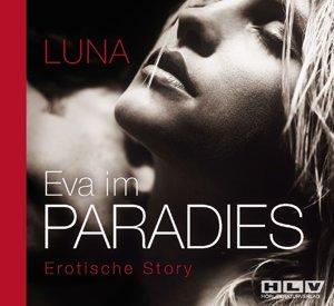 Eva im Paradies - Geheimes Wohlfühlprogramm für Frauen