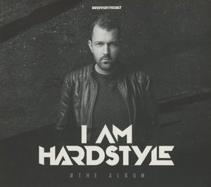 I AM HARDSTYLE (The Album)