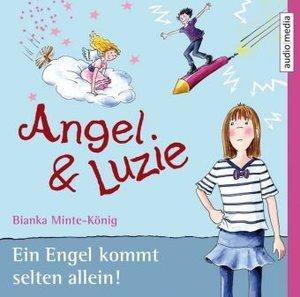 Angel & Luzie-Ein Engel Kommt Selten allein!