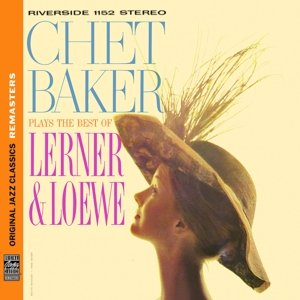 Plays The Best Of Lerner & Löwe (Ojc Remasters)