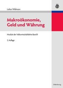 Makroökonomie, Geld und Währung