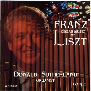 Organ Music of Franz Liszt