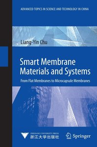 Smart Membrane Materials and Systems