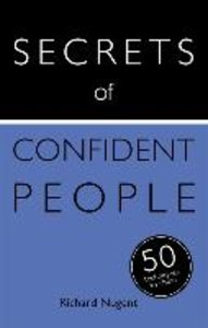 Secrets of Confident People: 50 Strategies to Shine: Teach Yours