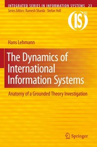 The Dynamics of International Information Systems