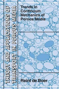 Trends in Continuum Mechanics of Porous Media