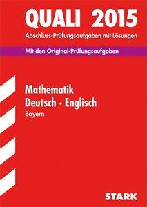 Abschluss-Prüfungsaufgaben Quali Mathematik · Deutsch · Englisch
