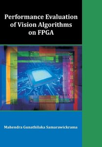 Performance Evaluation of Vision Algorithms on FPGA