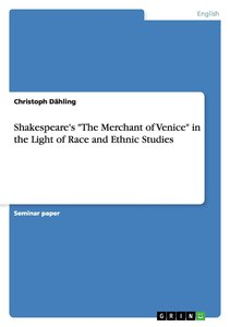 """Shakespeare's """"The Merchant of Venice"""" in the Light of Race and"""