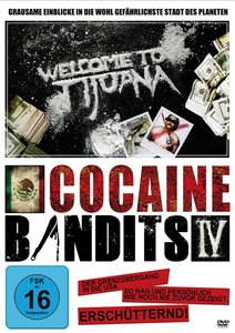 Cocaine Bandits 4-Welcome to Tijuana