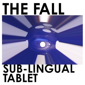 Sub-Lingual Tablet (Limited 2LP Edition)