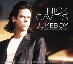 Jukebox-The Songs That Inspired Nick Cave