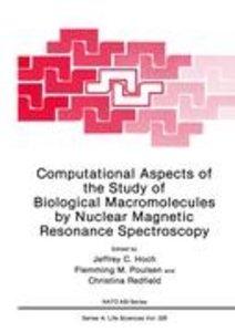 Computational Aspects of the Study of Biological Macromolecules