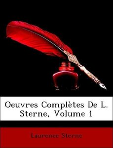 Oeuvres Complètes De L. Sterne, Volume 1