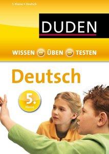 Wissen - Üben - Testen: Deutsch 5. Klasse