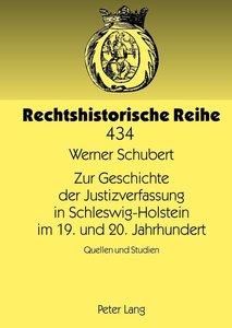 Zur Geschichte der Justizverfassung in Schleswig-Holstein im 19.