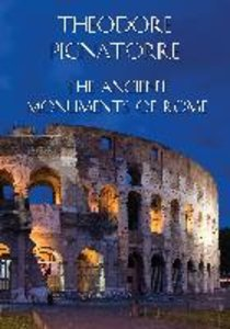The Ancient Monuments of Rome