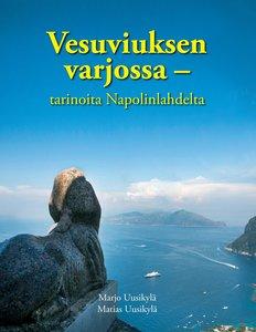 Vesuviuksen varjossa - tarinoita Napolinlahdelta