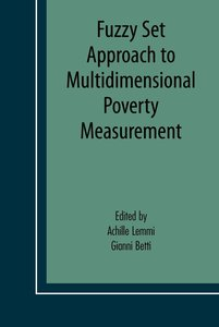 Fuzzy Set Approach to Multidimensional Poverty Measurement