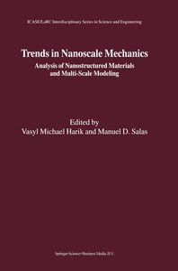 Trends in Nanoscale Mechanics