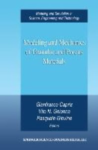 Modeling and Mechanics of Granular and Porous Materials