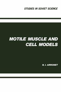 Motile Muscle and Cell Models