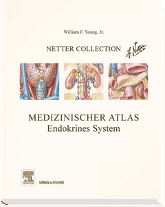 Netter Collection, Medizinischer Atlas, Endokrines System