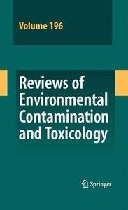 Reviews of Environmental Contamination and Toxicology 196