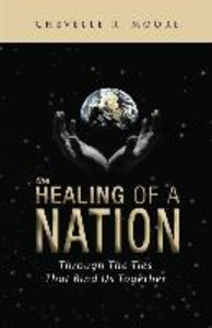 The Healing of a Nation