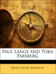 Paul Lange and Tora Parsberg
