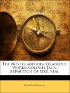 The Novels and Miscellaneous Works: Colonel Jack. Apparition of