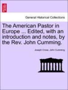 The American Pastor in Europe ... Edited, with an introduction a