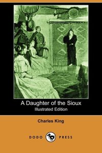 DAUGHTER OF THE SIOUX (ILLUSTR
