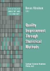 Quality Improvement Through Statistical Methods