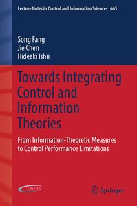 Towards Integrating Control and Information Theories