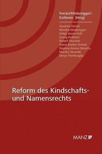 Reform des Kindschafts- und Namensrechts