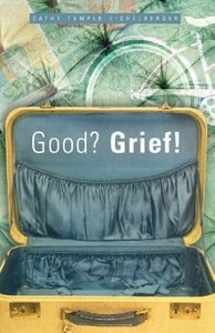 Good? Grief!