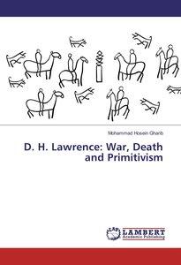 D. H. Lawrence: War, Death and Primitivism