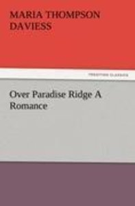Over Paradise Ridge A Romance