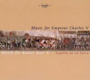 Musik Für Kaiser Karl V.