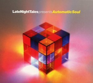 Late Night Tales Pres. Automatic Soul (CD+MP3)