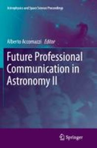 Future Professional Communication in Astronomy II